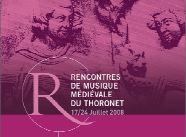 Le Thoronet. 18es Rencontres de musique médiévale du Thoronet et Académie internationale de musique ancienne du 17 au 26 août 2008