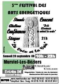 20/09/08 - Murviel les Béziers, Hérault : 3ème « Festival des arts énergétiques »
