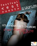 19-28/09/08 - Die, Drôme : Festival Est-Ouest 2008, 'Les Littératures d'Europe, d'une frontière l'autre'