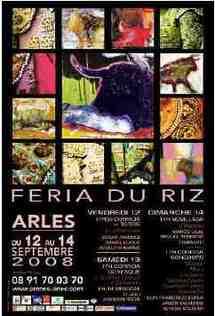 12-14 septembre - Arles : Féria du riz, culture et tradition se conjuguent pour le plus grand plaisir du visiteur.