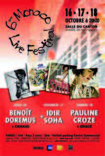 16, 17 & 18 Octobre à 20h30 - Monaco : 6e MONACO LIVE FESTIVAL, Salle du Canton – Monaco