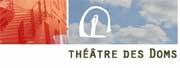 2/10 - 11/12 - Avignon, théâtre des Doms : Jazzotrad, Emilie ou l'ambition d'une femme,  L'Homme de Spa, Ce qui est opérant dans la cure, etc