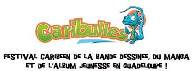 7e édition de CARIBULLES, à Baie‐Mahaut, en Guadeloupe, les 11, 12 et 13 novembre 2016