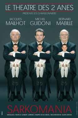 26 octobre > Nice, Palais de la Méditerranée : Les Chansonniers présentent 'Sarkomania' au Palais de la Méditerranée