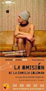 17 octobre > Perpignan, Théâtre :  La omisión de la familia Coleman. Le Théâtre de Perpignan se met à l'heure Argentine !