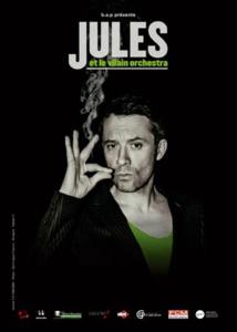 Jules et Le Vilain Orchestra au Train-Théâtre (Portes-lès-Valence) le samedi 3 décembre 2016