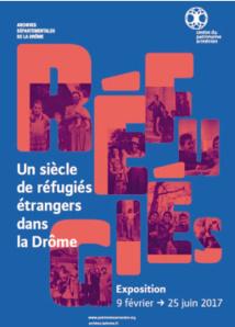 Un siècle de réfugiés dans la Drôme, Centre du patrimoine Arménien, Valence, Drôme, du 9 février au 25 juin 2017