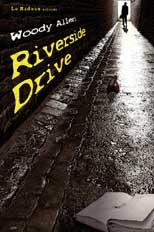 19/11 au 7/12 > Lyon, théâtre des Marronniers : Riverside drive de Woody Allen