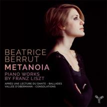 Beatrice Berrut, MetanoÏa, œuvres pour piano de Liszt. Chez Aparté le 20 Janvier 2017