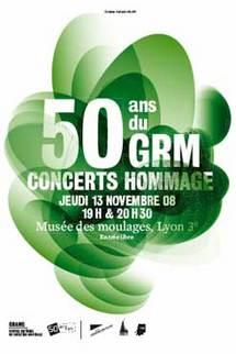 13/11 > Lyon, Musée des Moulages : Concert 'le GRM a 50 ans'
