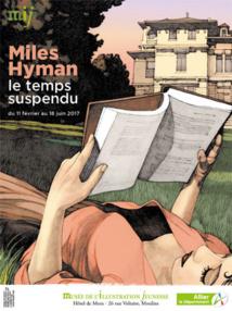 Miles Hyman, le temps suspendu, exposition du 11 février au 18 juin 2017 au Musée de l'illustration jeunesse de Moulins