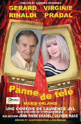 22/11 > Panne de Télé, Avec Gérard Rinaldi, Virginie Pradal et Marie Orlandi. Palais de la Méditerranée, Nice
