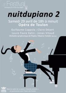 Nuitdupiano 2, samedi 29 avril de 18h à minuit à l'Opéra de Toulon