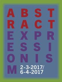 Expressionnisme abstrait, exposition au Musée Guggenheim Bilbao, du 3 février au 4 juin 2017