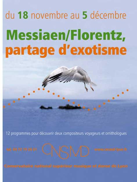 18/11 au 5/12 > Messiaen / Florentz, partage d'exotisme, au CNSMD de Lyon