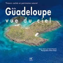 La Guadeloupe vue du ciel par Daniel Maximin et Anne Chopin, éditions HC