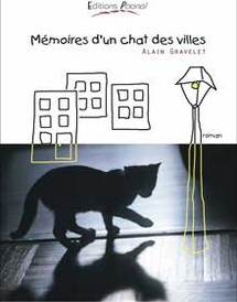 « Mémoires d'un chat des villes » d'Alain Gravelet, éditions Poonaï