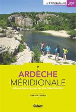 Nouveauté guide rando : Le P'tit crapahut en Ardèche méridionale, éditions Glénat