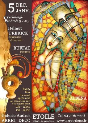 5/12 au 5/1 > Albena - Helmut Frerick & Buffat à la Galerie Audras - Arrêt Déco (Etoile/Rhône, 26)