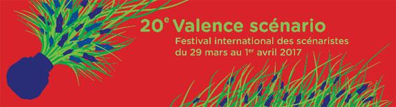 Le 20e Valence scénario, festival international des scénaristes dévoile les six films en compétition ! 29 au 31 mars 2017