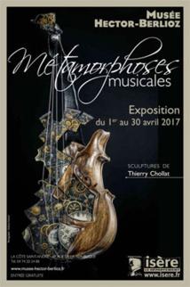 Métamorphoses musicales, exposition de sculptures de Thierry Chollat du 1er au 30 avril 2017, musée Berlioz, La Côte Saint-André