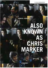 Also known as Chris Marker par Arnaud Lambert. Collection : Le Champ photographique
