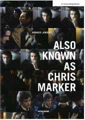 Also known as Chris Marker par Arnaud Lambert. Collection : Le Champ photographique