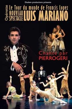 Opérette le 17 janvier. Nouveau spectacle Luis Mariano à St Etienne