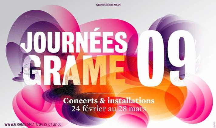 Février et mars, Journées Grame 09, concerts, spectacle multimédia et installations autour de la création musicale contemporaine en région lyonnaise