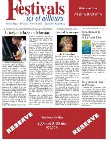 Le magazine Festivals ici et ailleurs est depuis 15 ans un des meilleurs supports de communication pour les festivals d'été du sud de la France. Et l'un des moins chers !
