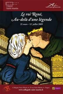 21 mars - 12 juillet, exposition « Le roi René, au-delà d'une légende », collégiale Saint-Martin à Angers