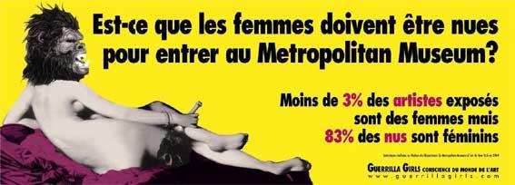Guerrilla Girls, Est-ce que les femmes doivent être nues pour entrer au Metropolitan Museum ?  (New-York, 1989/ Montauban, 2009) © 2007 by Guerrilla Girls, Inc
