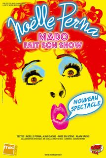 24 Avril, Noëlle Perna dans « Mado fait son show » à Monaco