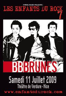 11 Juillet 09, BB Brunes aux Enfants du Rock 7,  à Nice