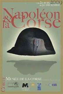20 juin au 30 décembre, Napoléon et la Corse … d'Ajaccio à l'Empire, à Corte ou la relation complexe qui relie Napoléon à la Corse