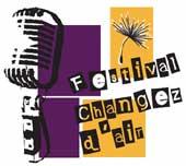 21 au 25 avril, Festival Changez d'Air # 9 à l'Escale, à Saint Genis les Ollières (69)