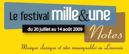 20 juillet au 14 août 09, Festival mille et une notes, Festival de musique classique en Limousin