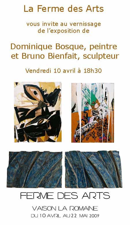 10 avril au 22 mai, Exposition Dominique Bosque et Bruno Bienfait à Ferme des Arts de Vaison-la-Romaine
