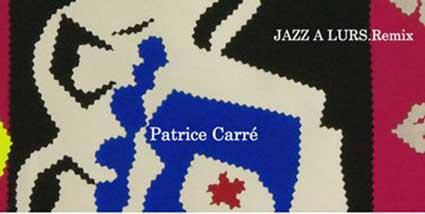 30 avril au 1er juin 2009, exposition Jazz à Lurs.Remix, Patrice Carré à la Chapelle des Pénitents  de Lurs (04)