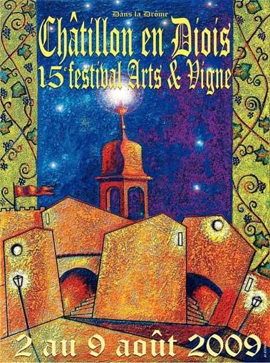 2 au 8 août 09, 15ème édition de Festival Arts et Vigne de Châtillon en Diois (Drôme), musique, peinture, théâtre, village-galerie