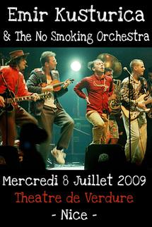 8 Juillet 09, Emir Kusturica & The No Smoking Orchestra en concert au Théâtre de Verdure à Nice