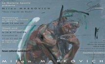 14 au 31 mai 09, exposition Milan Markovich à la Galerie Sponte, Paris