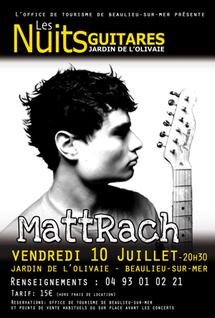 9 au 16 juillet 09, MattRach, Calvin Russell, John Butler, Patrick Bruel aux Nuits Guitares 2009 de Beaulieu sur Mer