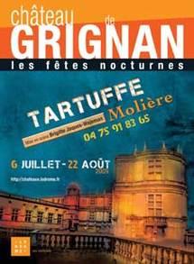 6 juillet au 22 août, Tartuffe de Molière au Château de Grignan (Drôme) dans le cadre des Fêtes nocturnes. Jacqueline Aimar