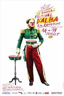 14 au 19 juillet 09, Un nouveau Festival pour Alba-la-Romaine, Ardèche, avec la Cascade, Maison des Arts du Clown et du Cirque
