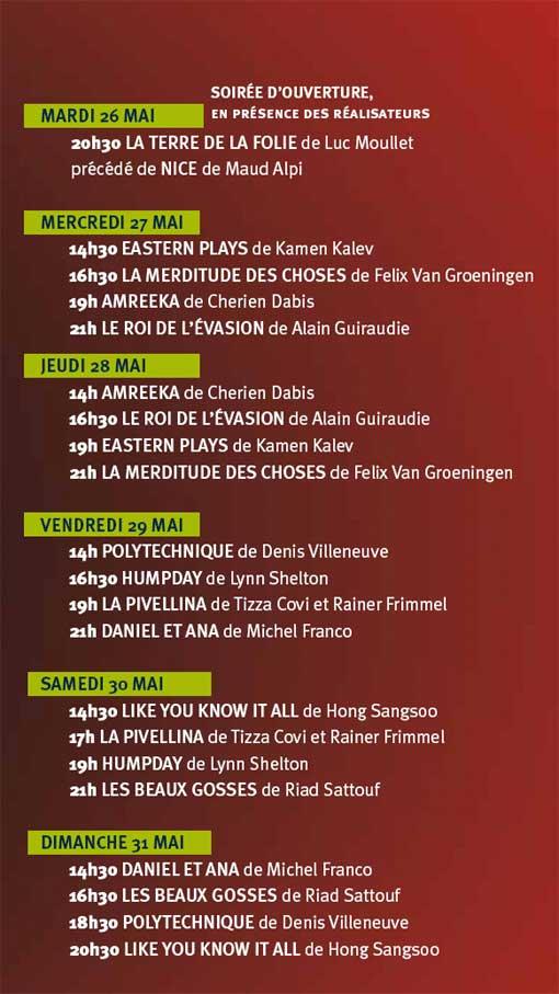 26 au 31 mai 2009, Reprise de la quinzaine des réalisateurs à Marseille au cinéma l'Alhambra