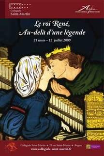 21 mars au 12 juillet, exposition Le Rois René, au-delà d'une légende, château d'Angers. [Jacqueline Aimar]