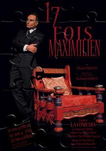 8, 18 et 22 juin, 17 fois Maximilien, de Richard Charest. Un one man show drôle et émouvant ! Espace la Comédia, Paris