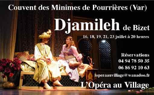 16, 18, 19, 21, 23 juillet, opéra « Djamileh » de Georges Bizet, Couvent des Minimes à Pourrières, Var