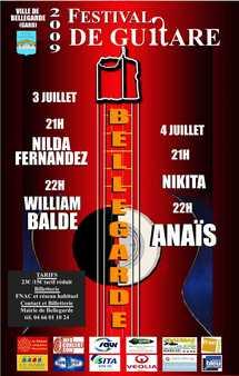 Le 3 et le 4 juillet 2009, 12ème Festival de Guitare de Bellegarde, avec Anaïs, William Balde, Nilda Fernadez et Nikita